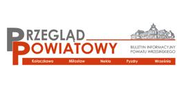 Przegląd Powiatowy - Biuletyn Informacyjny Powiatu Wrzesińskiego